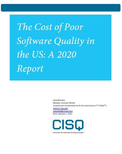 The Cost of Poor Software Quality in the US: A 2020 Report